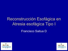 Atresia esofagica tipo I - Bienvenidos a Mi cirujano Infantil. cl