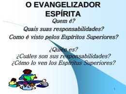 O Evangelizador Espirita