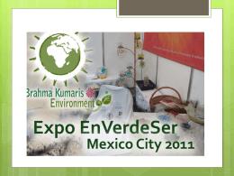 EXPOENVERDESER2011 - Brahma Kumaris Environment