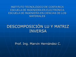 Descomposicion LU_07.. - Escuela de Ingeniería Electrónica