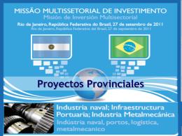 Oportunidades de Inversión en Proyectos Provinciales