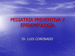 PEDIATRIA PREVENTIVA Y EPIDEMIOLOGÍA