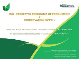 7 mill. u$s - Ambiente Forestal NOA
