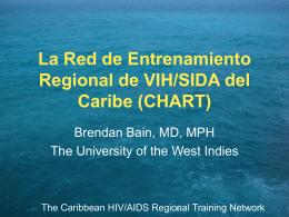 La Red de Entrenamiento Regional de VIH/SIDA
