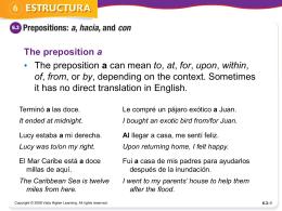 Prepositions a, hacia, con