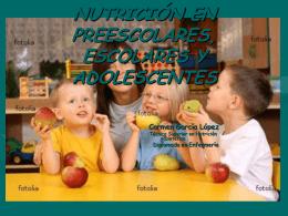 NUTRICIÓN EN PREESCOLARES, ESCOLARES Y ADOLESCENTES