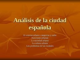 Análisis de la ciudad española [PPT 207 KB]