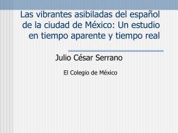 Las vibrantes asibiladas del español de la ciudad de México: Un
