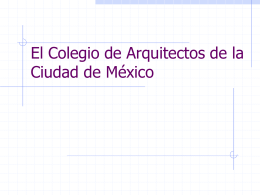 El Colegio de Arquitectos de la Ciudad de México1