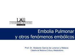 Embolia pulmonar y otros embolismos_2011_2012