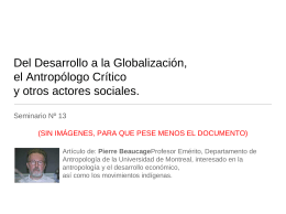 Del Desarrollo a la Globalización, el Antropólogo Crítico y otros