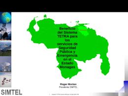Beneficio del Sistema TETRA para los servicios de Seguridad