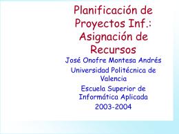 Asignación de Recursos - Universidad Politécnica de Valencia