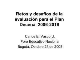 La Evaluación - Plan Nacional Decenal de Educación 2006-2016