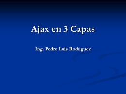 Ajax en 3 Capas y Otros Usos