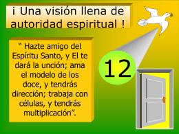 ¡ Una visión llena de autoridad espiritual !