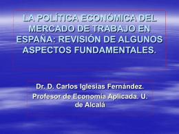 LA POLÍTICA ECONÓMICA DEL MERCADO DE TRABAJO EN