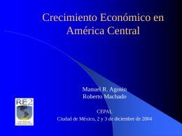 El crecimiento en América Central: Algunos hechos estilizados