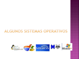Algunos Sistemas Operativos