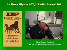 La Hora Hípica 107,1 Radio Actual FM Oliver
