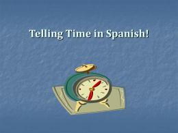 Telling Time in Spanish! ¿Qué hora es?