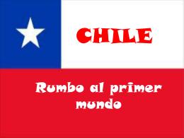 Chile: rumbo al primer mundo