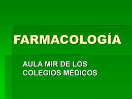 FARMACOLOGÍA - Aula-MIR