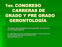 PRIMER CONGRESO CARRERAS DE GERONTOLOGÍA