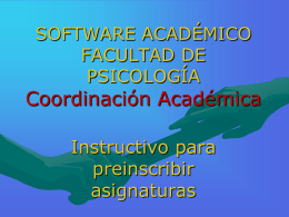 SOFTWARE ACADÉMICO Instructivo para ingresar las Asignaturas a