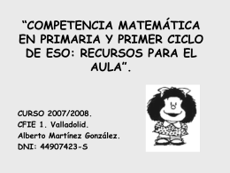 """""""COMPETENCIA MATEMÁTICA EN PRIMARIA Y PRIMER CICLO"""