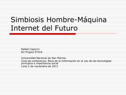 Simbiosis Hombre-Máquina Internet del Futuro