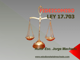 fideicomiso ley 17703 - Estudio Notarial Machado