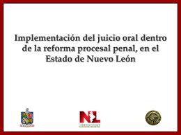 Datos de Los Juicios Orales en Nuevo León