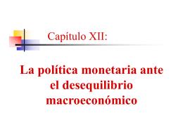 Capítulo XII: La Política Monetaria ante el Desequilibrio