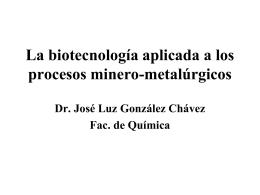 La biotecnología aplicada a los procesos minero