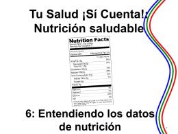 6: Entendiendo los datos de nutrición