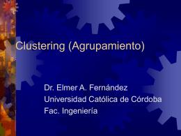 Clustering (Agrupamiento) - Universidad Católica de Córdoba