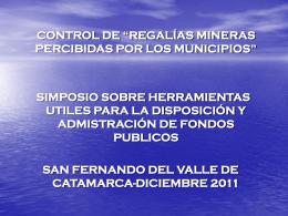 """CPN Luis Néstor Segovia – """"Regalías Mineras"""""""
