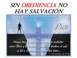 SIN OBEDIENCIA NO HAY SALVACIÓN
