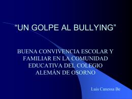 18564370027476Un_Golpe_al_Bullying_2013