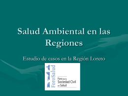 Estudio de casos en la Región Loreto