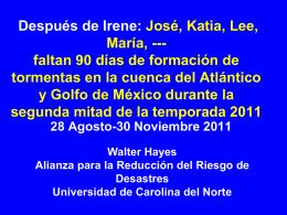 Después de Irene: José, Katia, Lee, María, ---