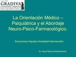 Orientación médico-psiquiátrica y abordaje Neuro-Psico