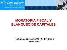 Moratoria y Blanqueo - RG 2576 - TEMAS