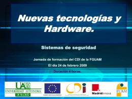 Nuevos tecnologías y Hardware.