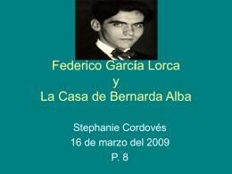Federico García Lorca y La Casa de Bernarda Alba