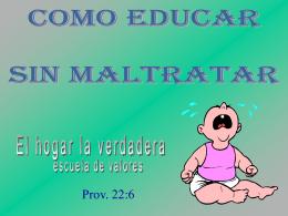 Crianza de los hijos. - La Educación en la Tricentenaria.