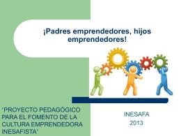 ¡Padres emprendedores, hijos emprendedores!