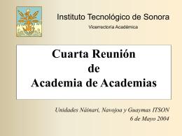 Cuarta Reunión Anual de Academias