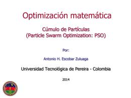 Cúmulo de Partículas: PSO  - Universidad Tecnológica de